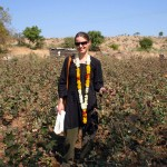 Laura in organic cotton fields outside of Aurangabad, Maharashtra 2008