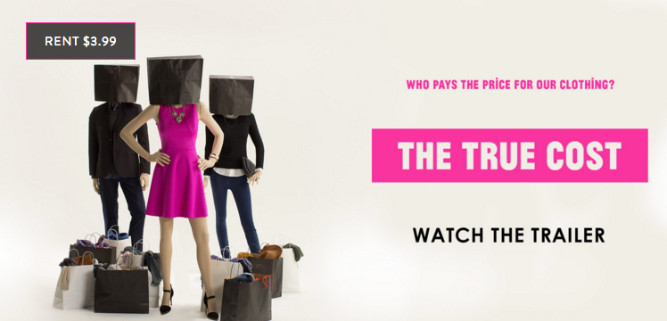 the true cost - review of the documentary film about fast fashion and ethical textiles